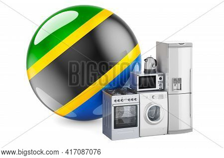 Kitchen And Household Appliances With Tanzanian Flag. Production, Shopping And Delivery Of Home Appl