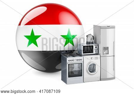 Kitchen And Household Appliances With Syrian Flag. Production, Shopping And Delivery Of Home Applian