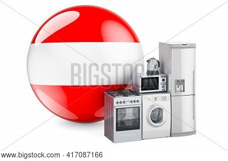 Kitchen And Household Appliances With Austrian Flag. Production, Shopping And Delivery Of Home Appli