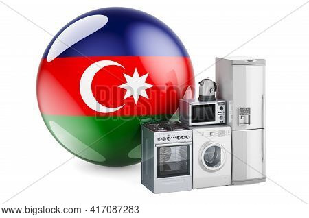 Kitchen And Household Appliances With Azerbaijani Flag. Production, Shopping And Delivery Of Home Ap