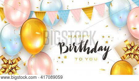 Pink, Blue, Golden Holiday Balloons And Gift Boxes On White Background With Lettering Happy Birthday