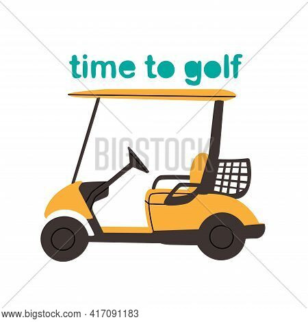 Golf Buggy Isolated On White Background. From Time To Golf Collection. Flat Yellow Golf Car.