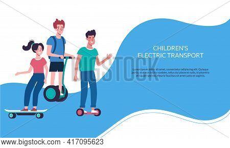 Vector Web Banner With Children On Electric Transport. Kids Ride Gyroboards..colorful Illustration I