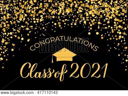 Class Of 2021 Banner. Gold Confetti Graduation Party Or Prom Decorations. Congratulations To Graduat
