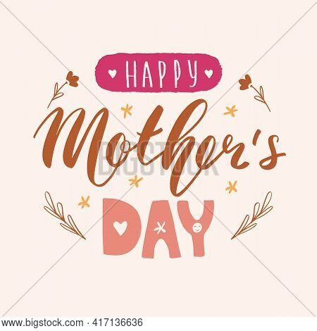 Happy Mother's Day Lettering Calligraphy Card. Vector Greeting Illustration. Pastel Multicolor Banne