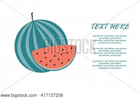 Ripe Watermelon With A Slice In A Cut On An Isolated Background For An Inscription. Vector Illustrat