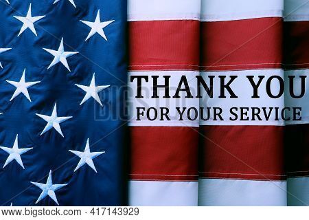 American Flag As Background And Text Thank You For Your Service, Top View. Memorial Day