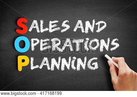 Sop - Sales And Operations Planning Acronym, Business Concept On Blackboard