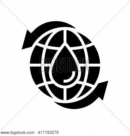 Renewal Of Water Glyph Icon Vector. Renewal Of Water Sign. Isolated Contour Symbol Black Illustratio