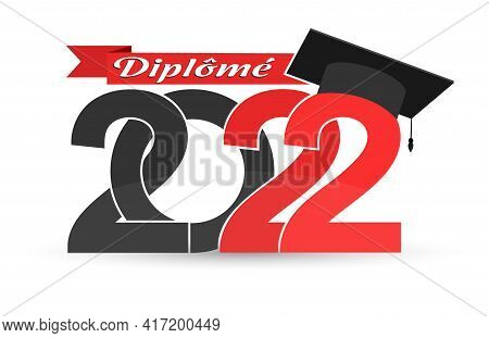 Graduate 2022. Stylized Inscription With The Year Of Graduation, The Graduate's Cap And The Ribbon W