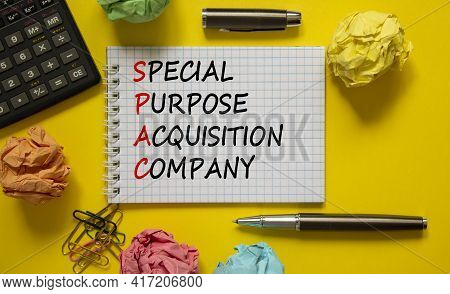 Spac, Special Purpose Acquisition Company Symbol. White Note With Words 'spac, Special Purpose Acqui