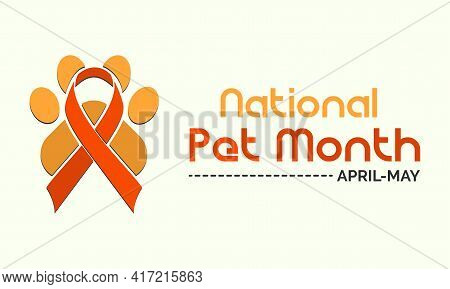 National Pet Month Observed On Annual Calendar Of Every May Month Awareness Vector Illustration. Ban