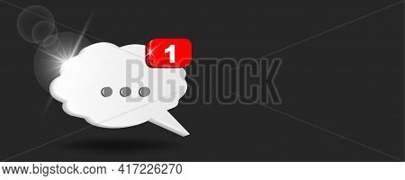 White Chat Cloud With Notifier On Black Background. Chat Box For Discussion Content. 3d Vector Illus