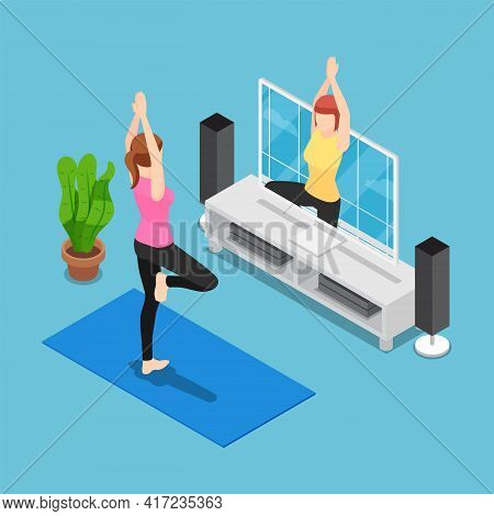 Flat 3d Isometric Woman Training Yoga By Follow Coach In Television. New Normal Life Concept.