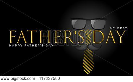 My Best. Father's Day.happy Fathers Day Text.illustration Fathers Day.design Card Banner Modern Idea