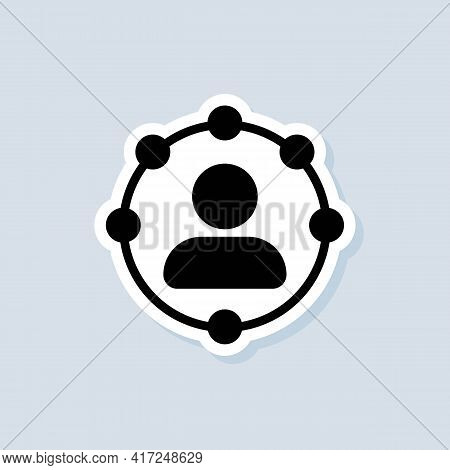 Responsibility Sticker. Professional Roles Icon. Functions, Responsibilities And Duties Of Professio
