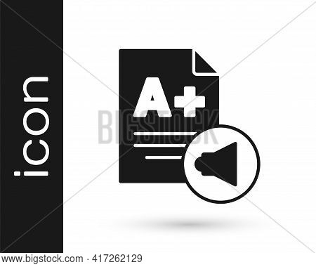 Black Exam Sheet With A Plus Grade Icon Isolated On White Background. Test Paper, Exam, Or Survey Co
