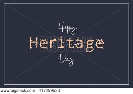 World Heritage Day Vector Typography Background Design. Black Background For Heritage Day.