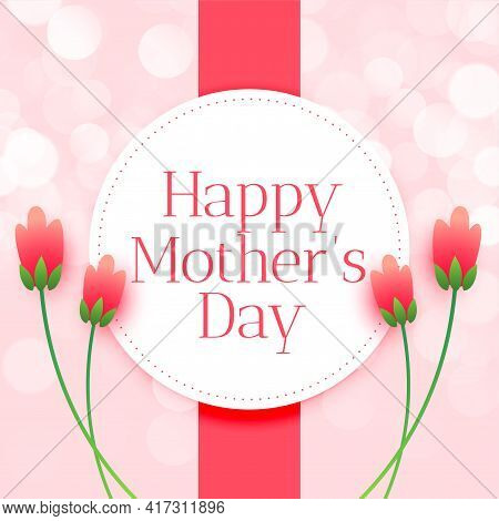 Happy Mothers Day Flower Wishes Card Design