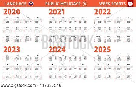 2020-2025 Year Calendar In Slovak Language, Week Starts From Sunday. Vector Calendar.
