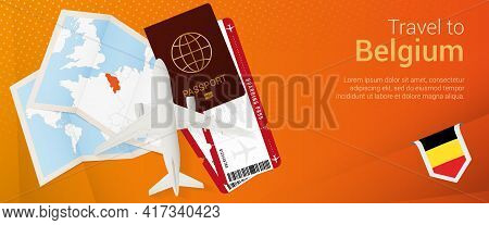 Travel To Belgium Pop-under Banner. Trip Banner With Passport, Tickets, Airplane, Boarding Pass, Map