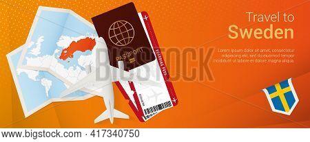 Travel To Sweden Pop-under Banner. Trip Banner With Passport, Tickets, Airplane, Boarding Pass, Map