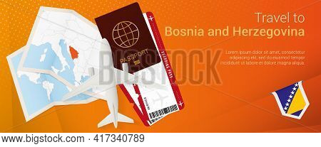 Travel To Bosnia And Herzegovina Pop-under Banner. Trip Banner With Passport, Tickets, Airplane, Boa
