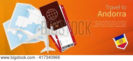 Travel To Andorra Pop-under Banner. Trip Banner With Passport, Tickets, Airplane, Boarding Pass, Map