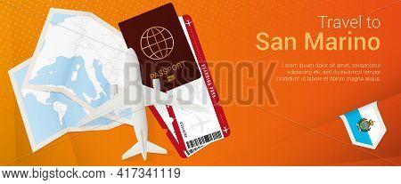 Travel To San Marino Pop-under Banner. Trip Banner With Passport, Tickets, Airplane, Boarding Pass,
