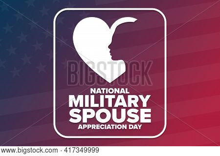 National Military Spouse Appreciation Day. Holiday Concept. Template For Background, Banner, Card, P