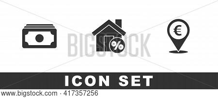 Set Stacks Paper Money Cash, House With Percant Discount And Cash Location Icon. Vector