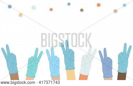 Peace Sign Of Victory. The Hands Of People Of Different Nationalities And Races In Medical Gloves Gr