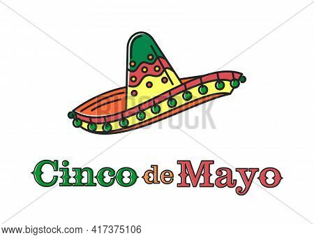 Cinco De Mayo Lettering Logo Design. National Holiday Of Mexico With Traditional Mexican Symbols Som
