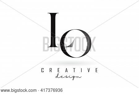 Lo L O Letter Design Logo Logotype Concept With Serif Font And Elegant Style. Vector Illustration Ic