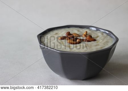 Rice Puddings Prepared In Traditional Kerala Style. A Popular Dessert Commonly Called Palada Pradham