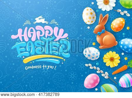 Easter Banner Or Poster With Easter Eggs, Willow, Flowers, Chocolate Bunny And Hand Drawn Pattern. C