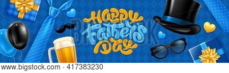 Happy Father's Day Banner Template With Calligraphy Lettering By Brush, Necktie, Gift Boxes, Glasses