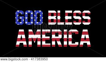 God Bless America Lettering With American Flag. Vector Illustration