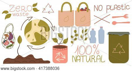 Zero Waste, A Set Objects Isolated On White Background. Recycling Of Garbage, Natural Products, No P