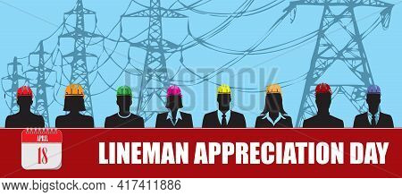 Card For Event April Day Lineman Appreciation Day
