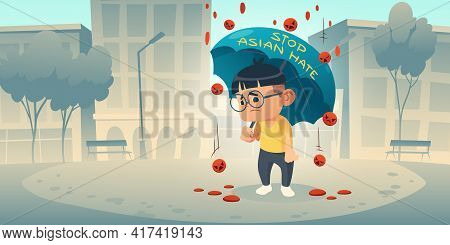 Stop Asian Hate Appeal To Support Community Of Asia During Covid19 Pandemic. Cartoon Poster With Sad