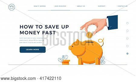 How To Save Up Money Fast Homepage Template. Businessmans Hand Puts Coin Into The Piggy Bank For Sav