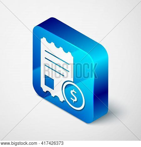 Isometric Paper Check And Financial Check Icon Isolated On Grey Background. Paper Print Check, Shop