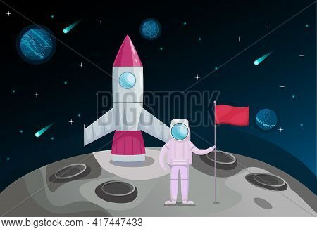 Astronaut On A Rocket Flew To The Moon And Set A Flag