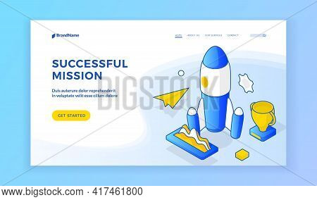 Successful Mission. Vector Isometric Illustration Of Rocket With Trophy And Paper Plane On Banner Of