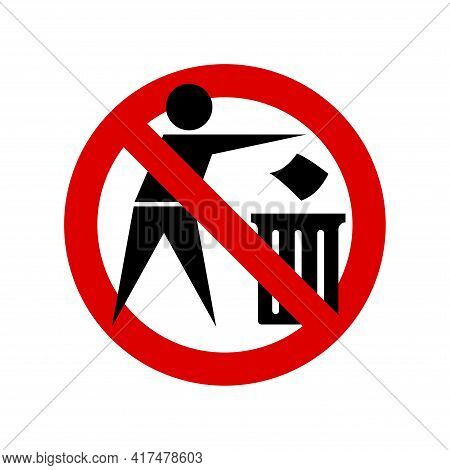 Do Not Litter. No Littering Prohibition Sign. Forbidden Round Sign. Vector Illustration Isolated On