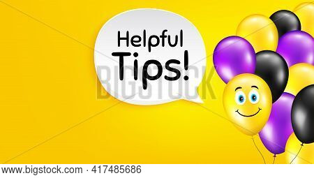 Helpful Tips Symbol. Smile Balloon Vector Background. Education Faq Sign. Help Assistance. Birthday