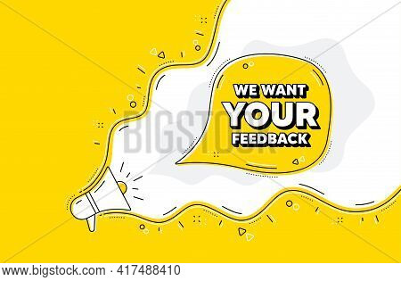 We Want Your Feedback Symbol. Loudspeaker Alert Message. Survey Or Customer Opinion Sign. Client Com