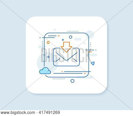 Mail Download Line Icon. Abstract Square Vector Button. Incoming Messages Correspondence Sign. E-mai