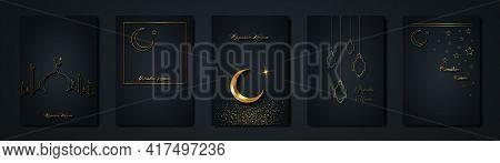 Ramadan Kareem 2021 Vector Set Greeting Card. Gold Half Moon On Black Background. Golden Holiday Pos